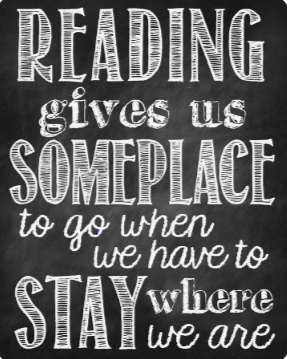 Reading gives us someplace to go.PNG