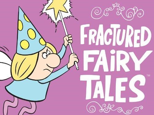 Fractured Fairy Tales.jpg