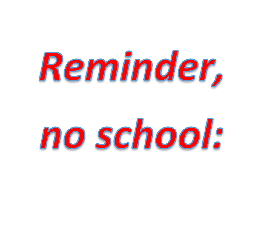 Reminder no school.png